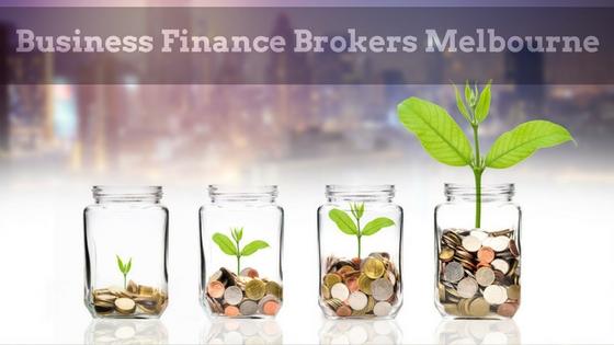 business finance brokers Melbourne