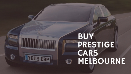 Buy prestige cars Melbourne